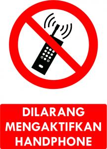 Dilarang Mengaktifkan HP