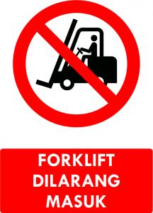 Forklift Dilarang Masuk