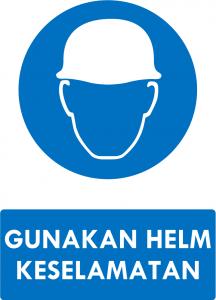 Gunakan Helm Keselamataman