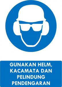 Gunakan Helm, Kacamata, Telinga