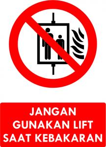 Jangan Gunakan Lift Saat Kebakaran