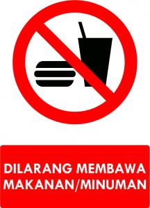 Dilarang Membawa Makanan dan Minuman