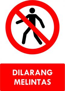 Dilarang Melintas