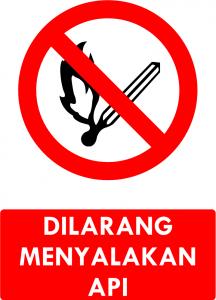 Dilarang Menyalakan Api