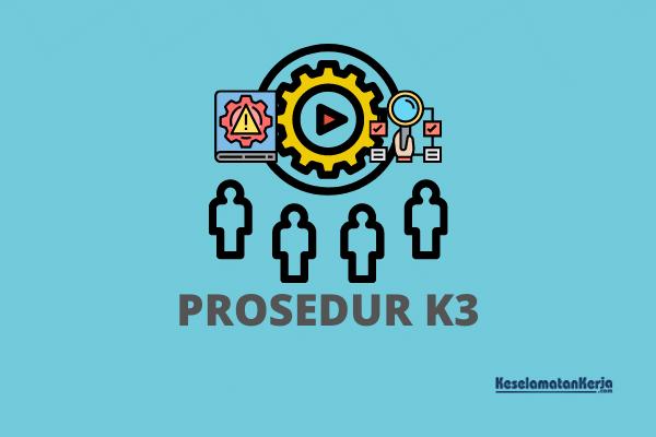 PROSEDUR K3